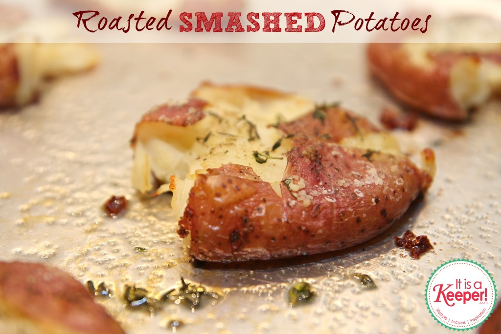 Roasted Smashed Potatoes It's a Keeper