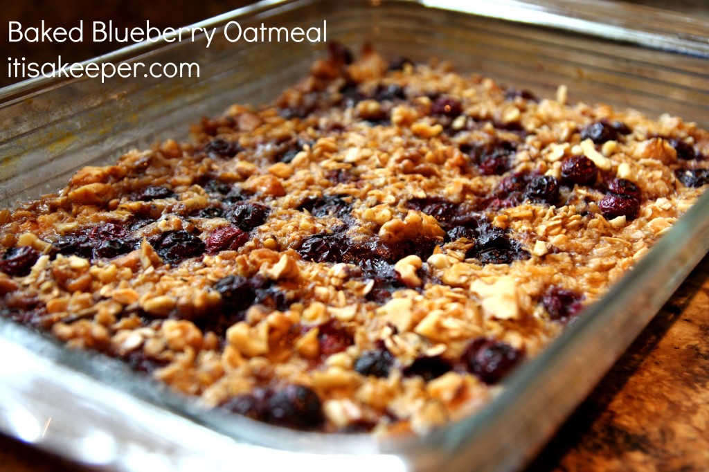 Baked Blueberry Oatmeal It's a Keeper