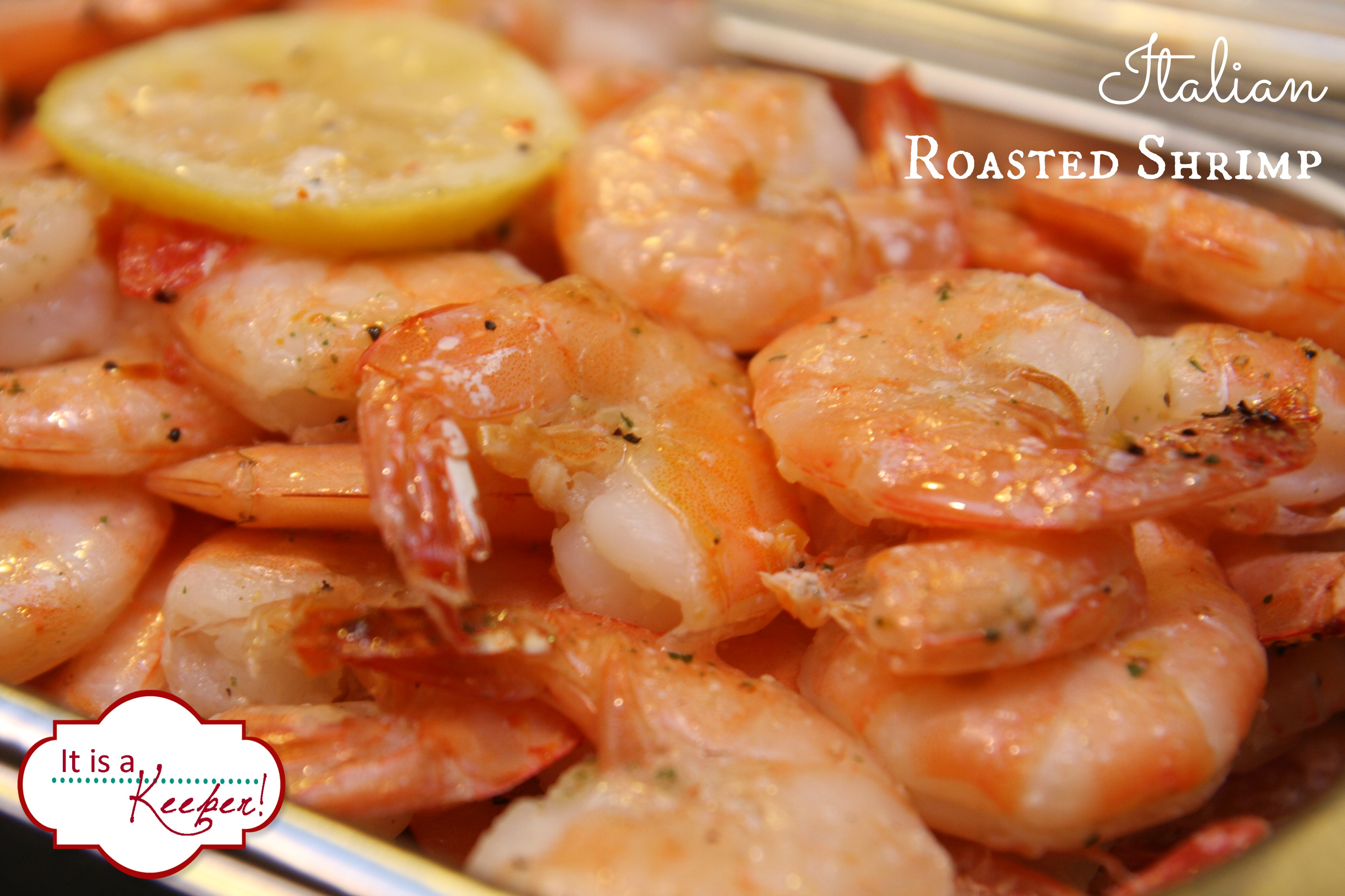 Roasted Italian Shrimp: An Easy Shrimp Recipe