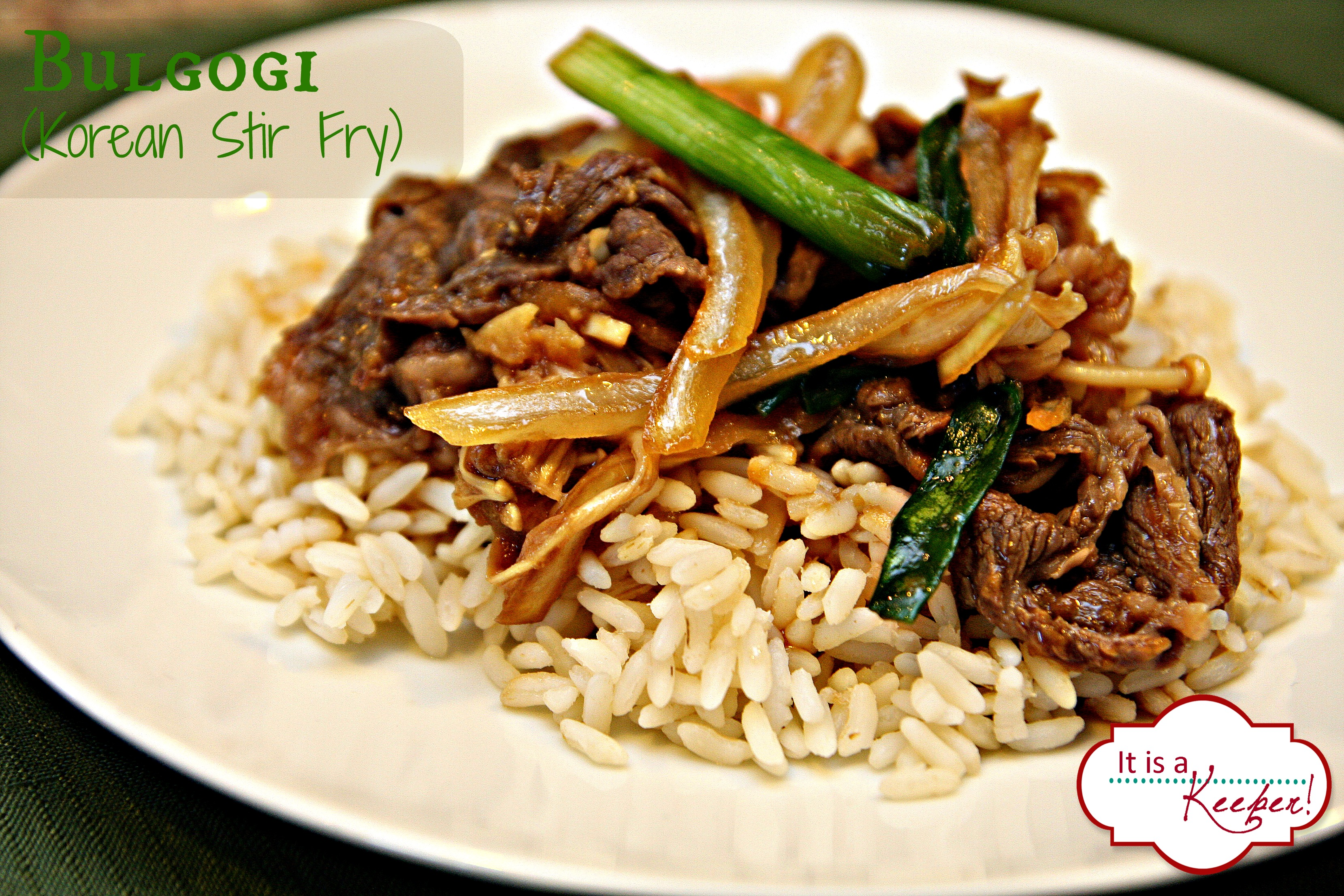 Bulgogi: Korean Stir Fry - It Is a Keeper