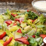 Strawberry Salad with Creamy Poppy Seed Dressing