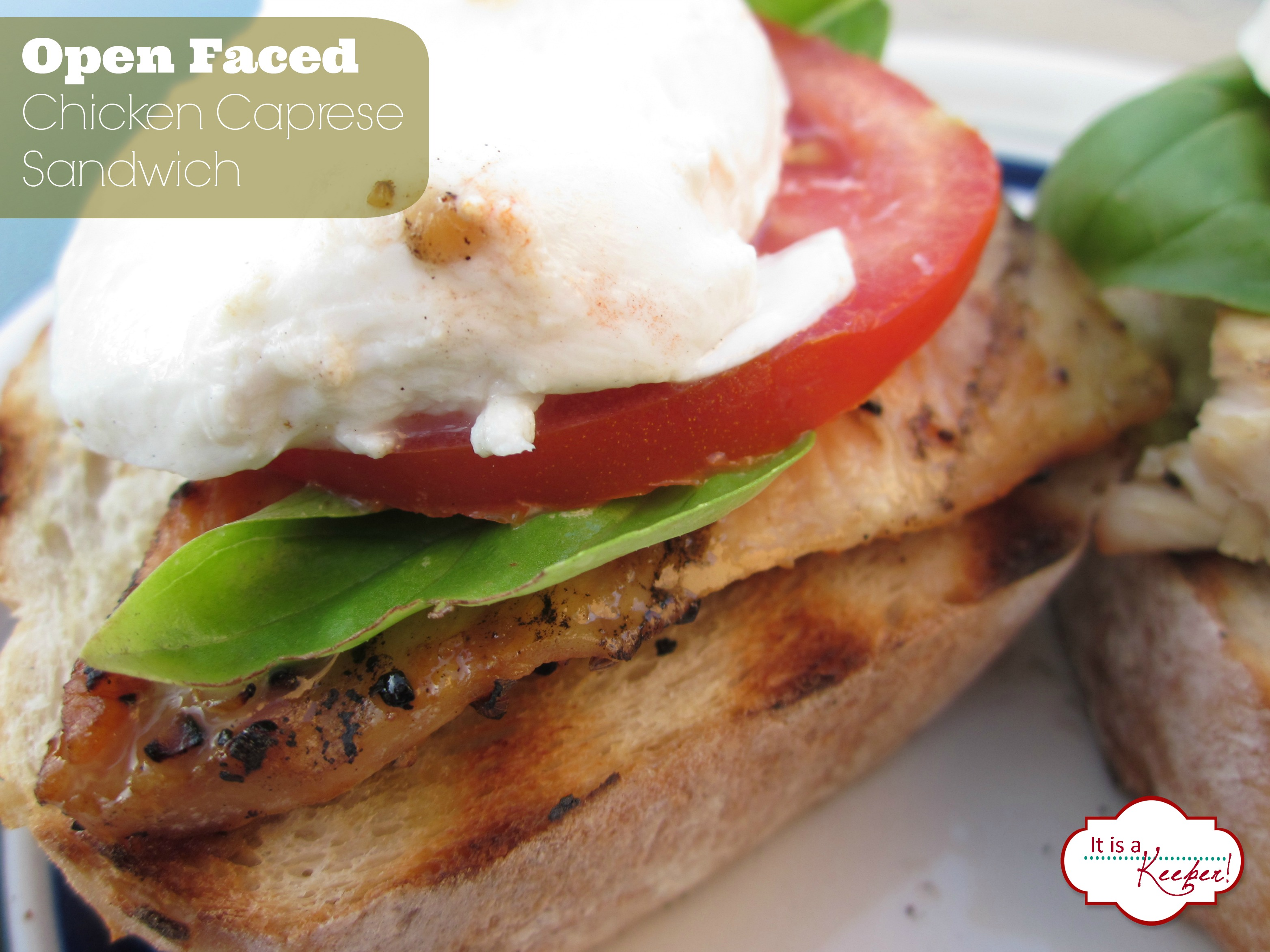 Open Faced Chicken Caprese Sandwich