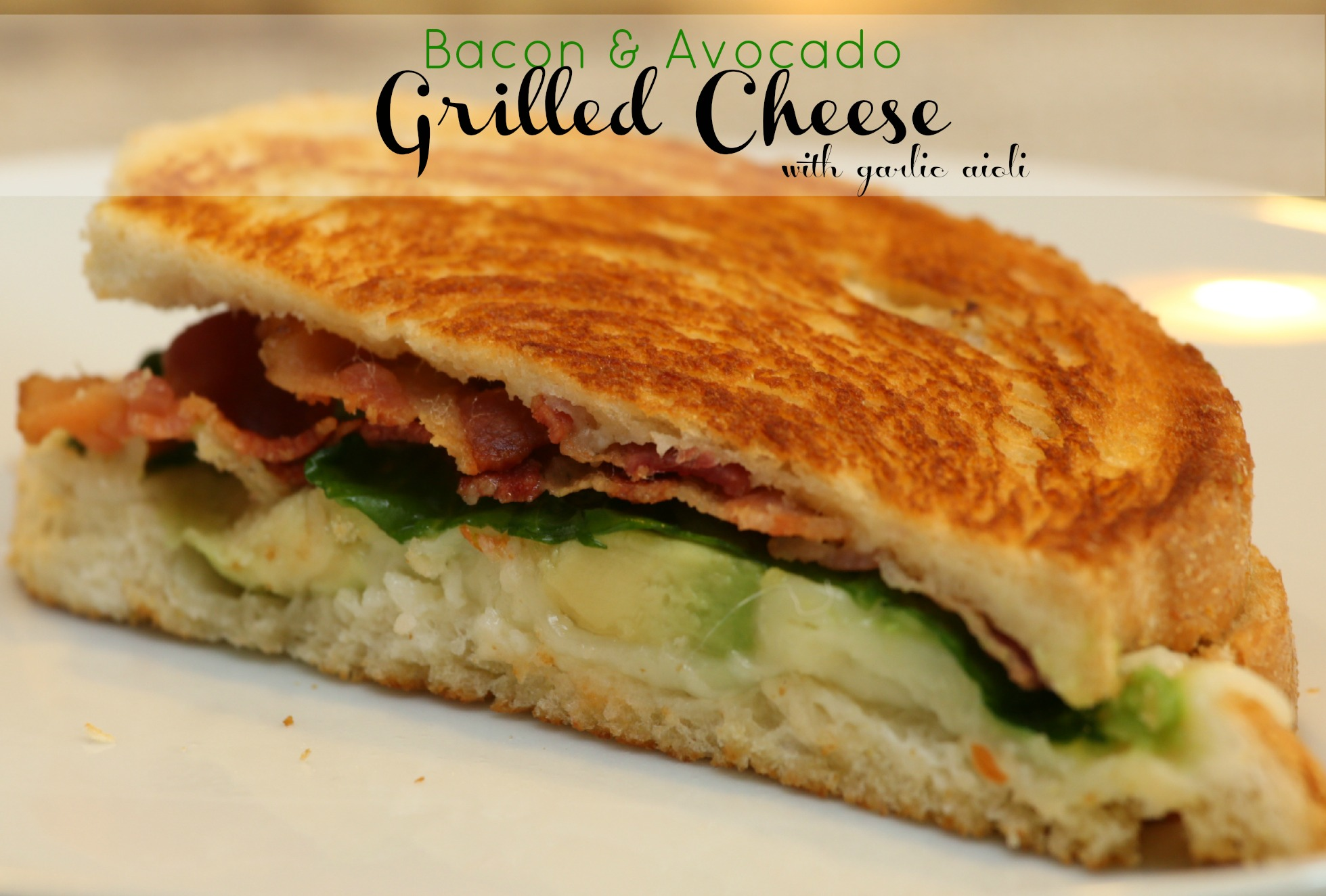 Bacon Avocado Grilled Cheese with Garlic Aioli | It Is a Keeper