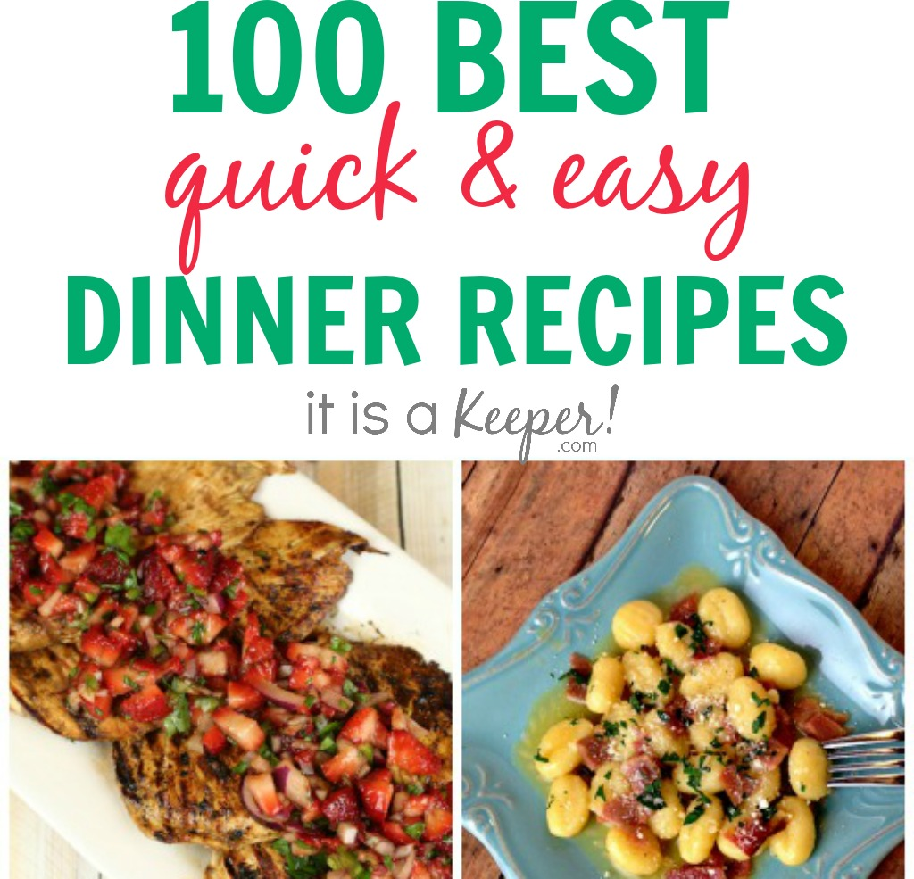 100+ Dinner Recipes Quick Easy Meals