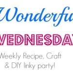 Wonderful Wednesday Linky Party {# 9}