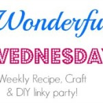 Wonderful Wednesday Linky Party {# 13}