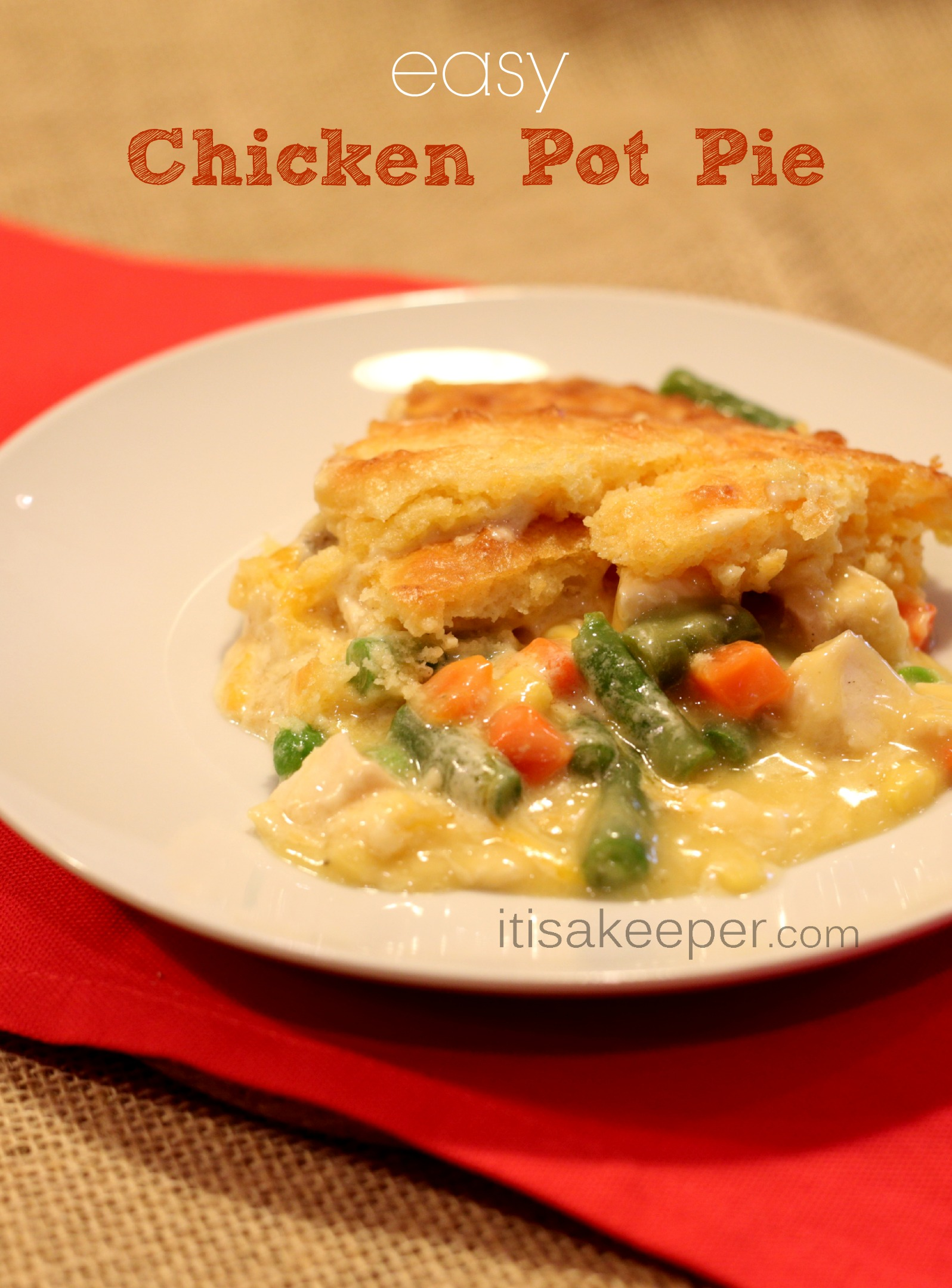 Easy Chicken Pot Pie from It's a Keeper