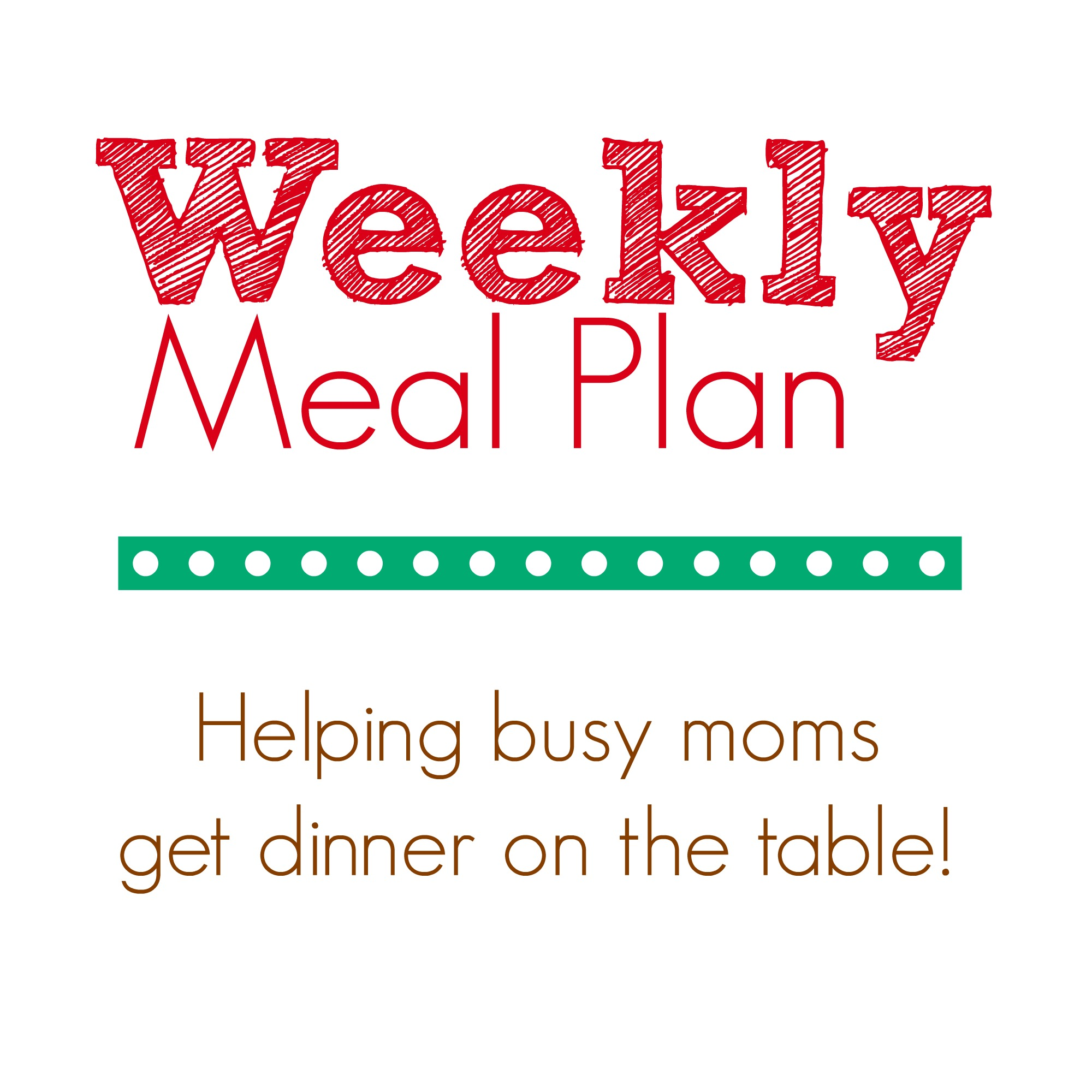 {WK 71} Meal Planning: Weekly Easy Recipes