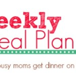 My Weekly Meal Plan of Easy Recipes {Week 5}