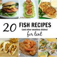 20 Fish Dinner Recipes for Lent - It Is a Keeper