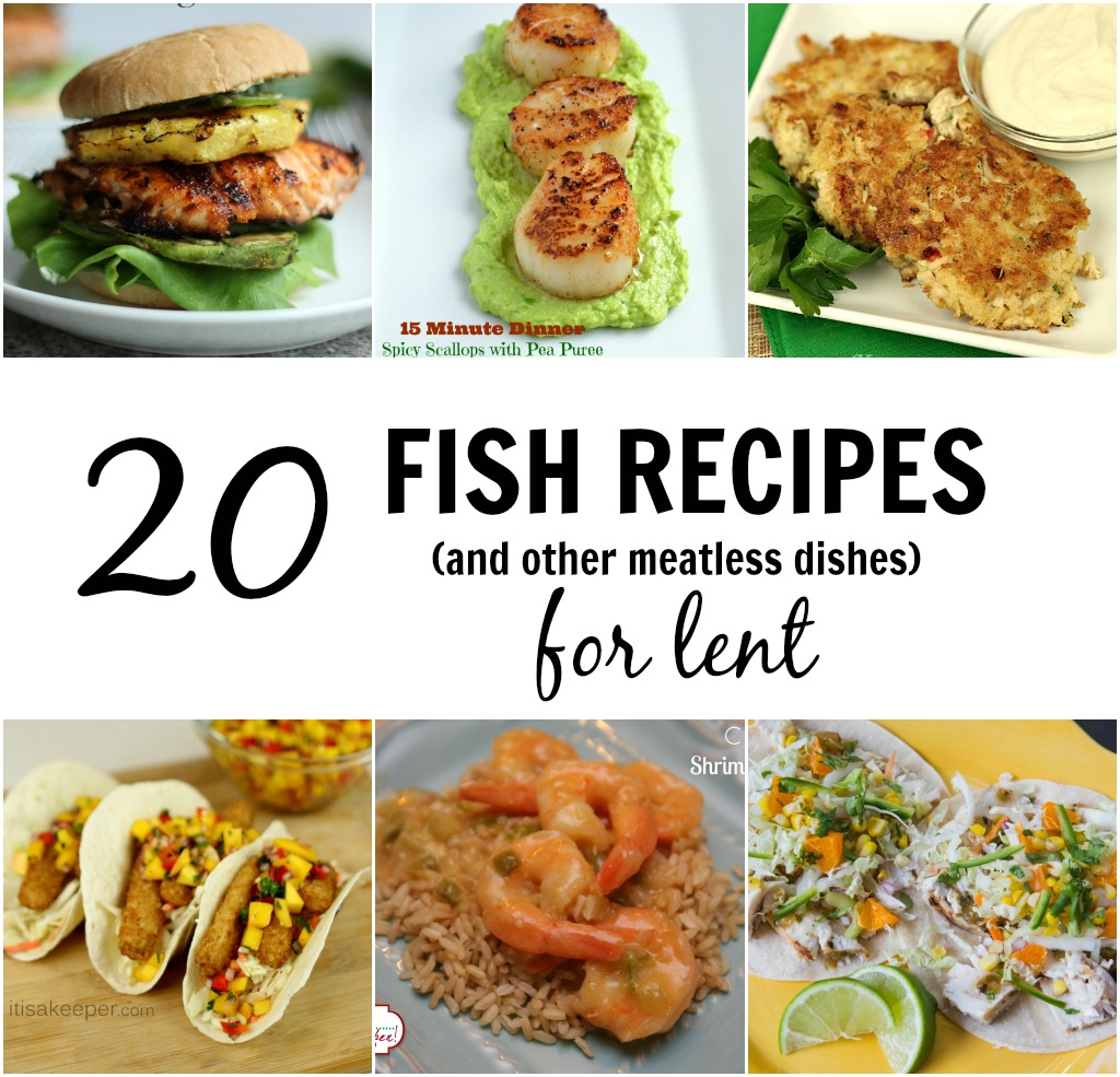 20 Fish Dinner Recipes For Lent It Is A Keeper