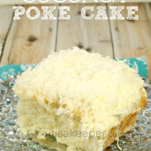 Classic Dessert Recipes Easy Coconut Poke Cake from It's a Keeper