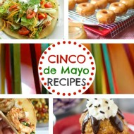 Cinco de Mayo Recipes - It Is a Keeper