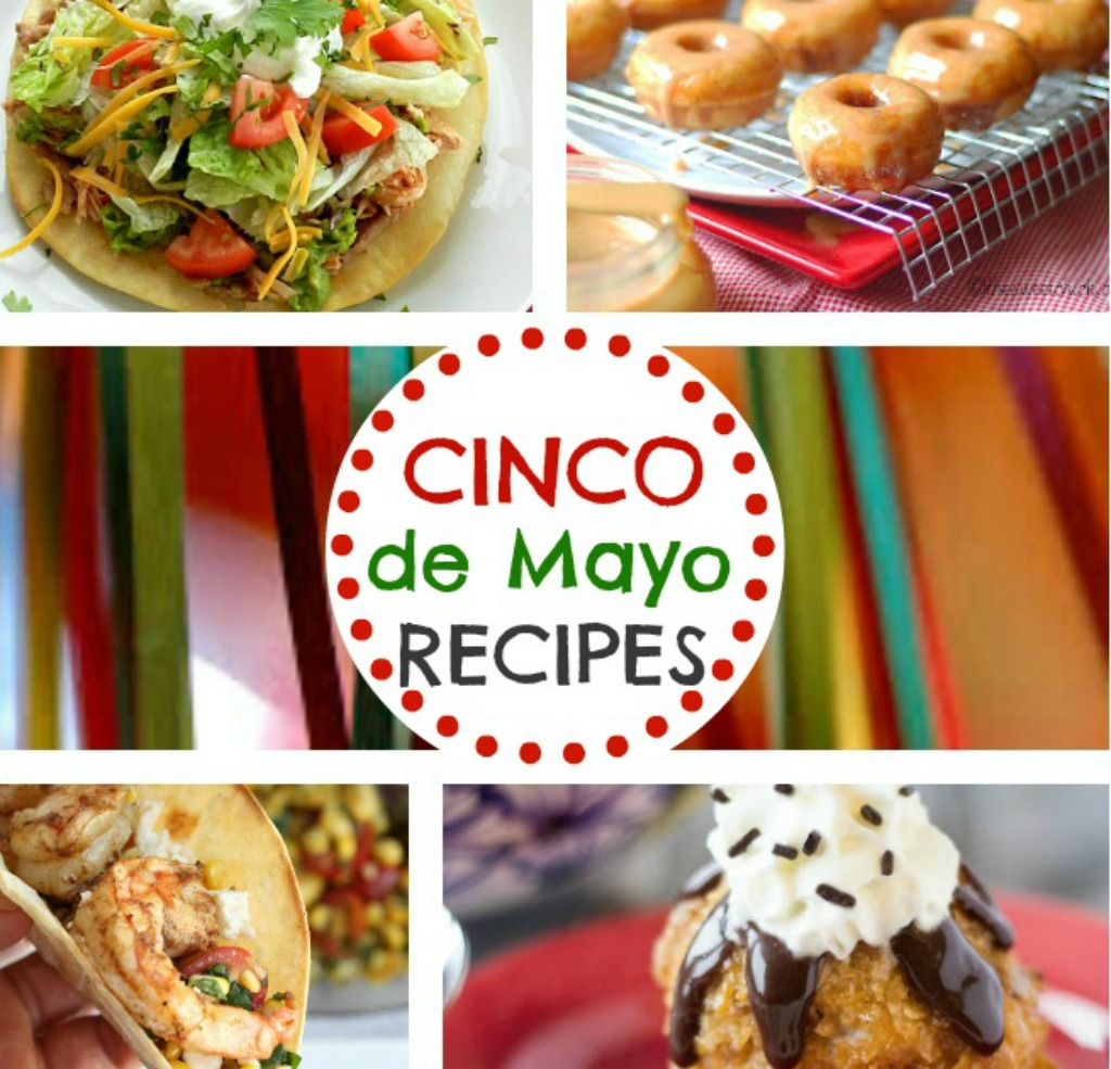30+ Cinco de Mayo Recipes