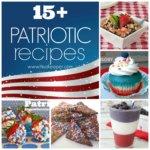 15+ Patriotic Themed Recipes