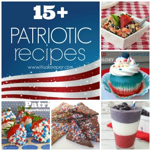 15+ Patriotic Recipes ~ www.itisakeeper.com