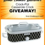 Slow Cookin' Summer Crock-Pot Casserole Crock GIVEAWAY!