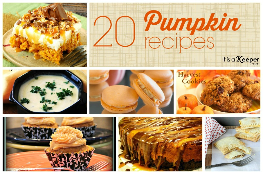20 Pumpkin Recipes - It's a Keeper