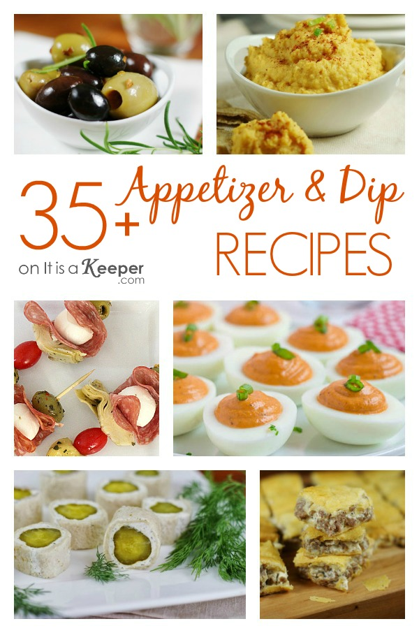 35 Appetizer and Dip Recipes - It Is a Keeper