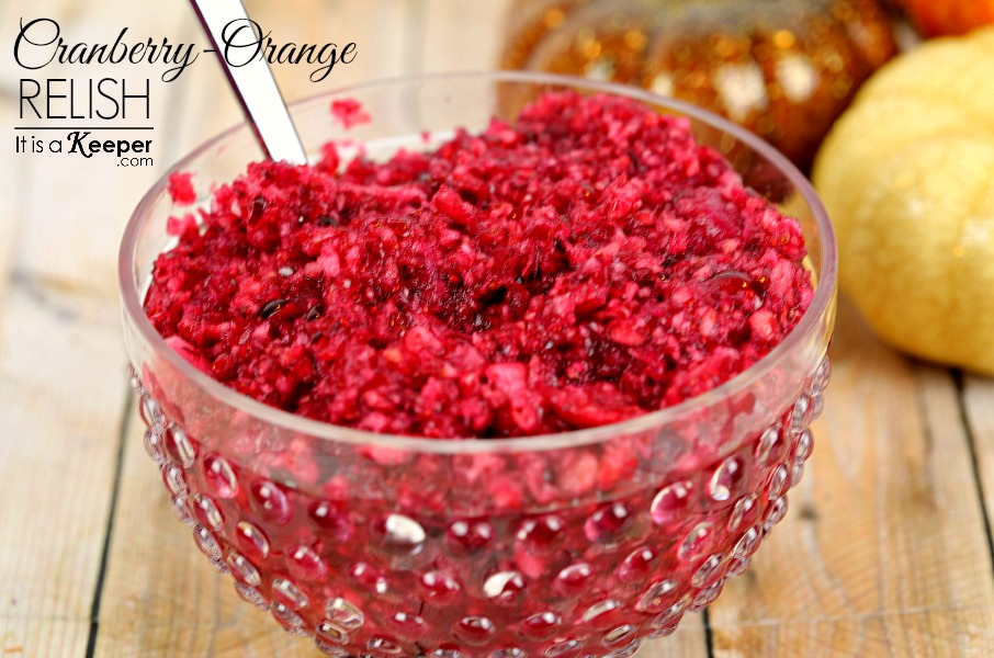Fresh Cranberry Orange Relish - It Is a Keeper