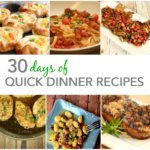 30 Days of Quick and Easy Recipes