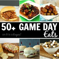 50+ Game Day Eats - It Is a Keeper