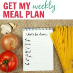 {WK 83} Meal Planning: Weekly Easy Recipes