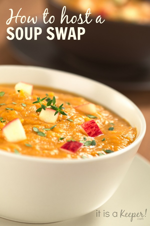 How to Host a Soup Swap - It Is a Keeper