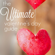 The Ultimate Valentine's Day Guide - printables, recipes, crafts, decorations and more F