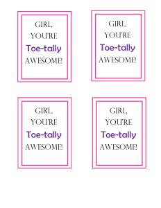 You're Toe-tally Awesome Valentine- It Is A Keeper