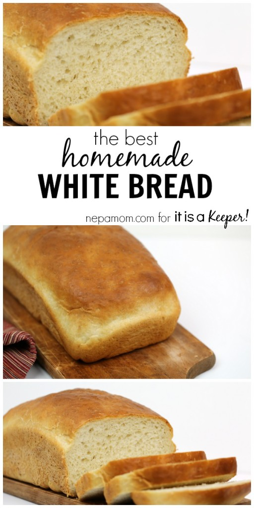 The Best Homemade White Bread - It Is a Keeper
