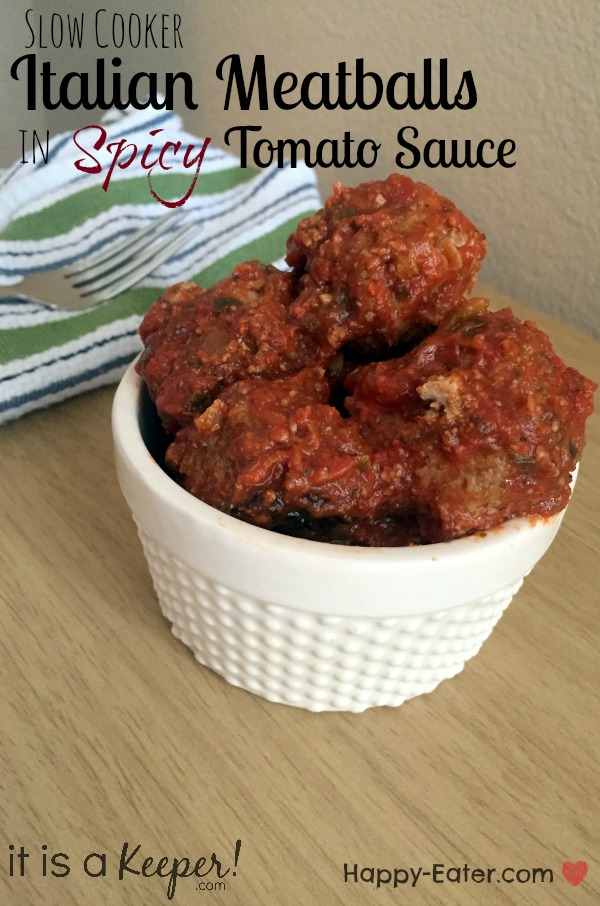 slow cooker italian meatballs in spicy tomato sauce HERO - It is a keeper