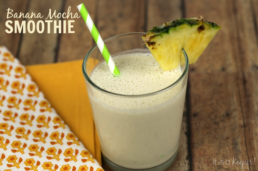 Banana Mocha Smoothie - It Is a Keeper