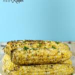 Garlic Parmesan Grilled Corn on the Cob