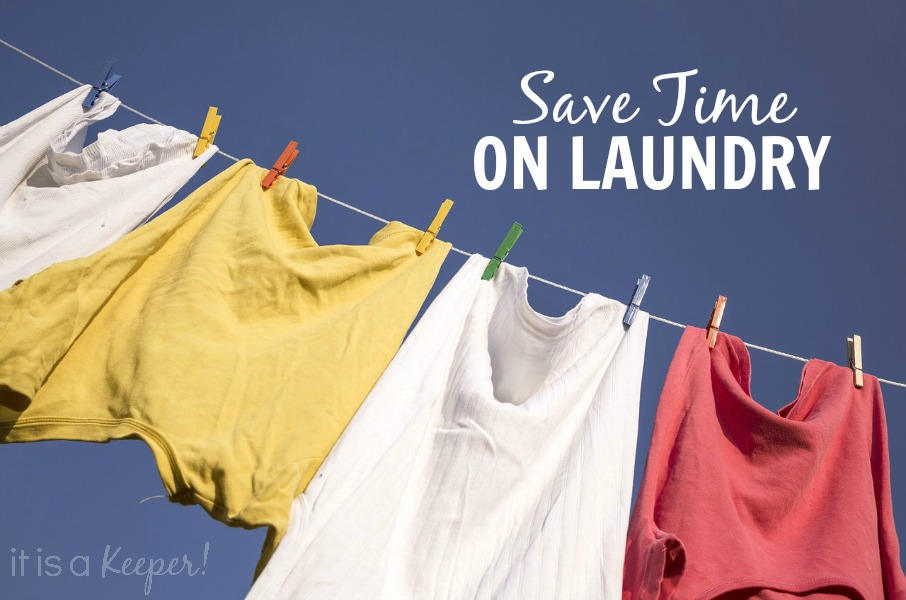 Save time on Laundry - it is a keeper