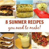 8 Summer Recipes You Need to Make - It Is a Keeper F