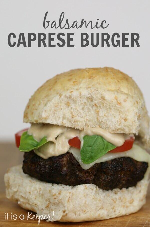 Balsamic Caprese Burger - It Is a Keeper