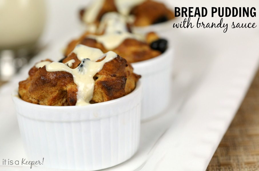 Bread Pudding with Brandy Sauce - It Is a Keeper