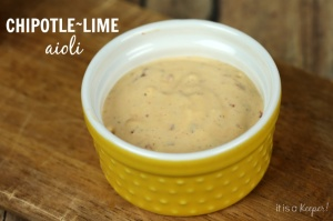 Chipotle Lime Aioli - It Is a Keeper