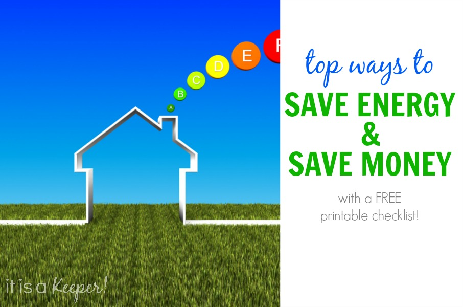 Top Ways to Save Energy - It is a Keeper
