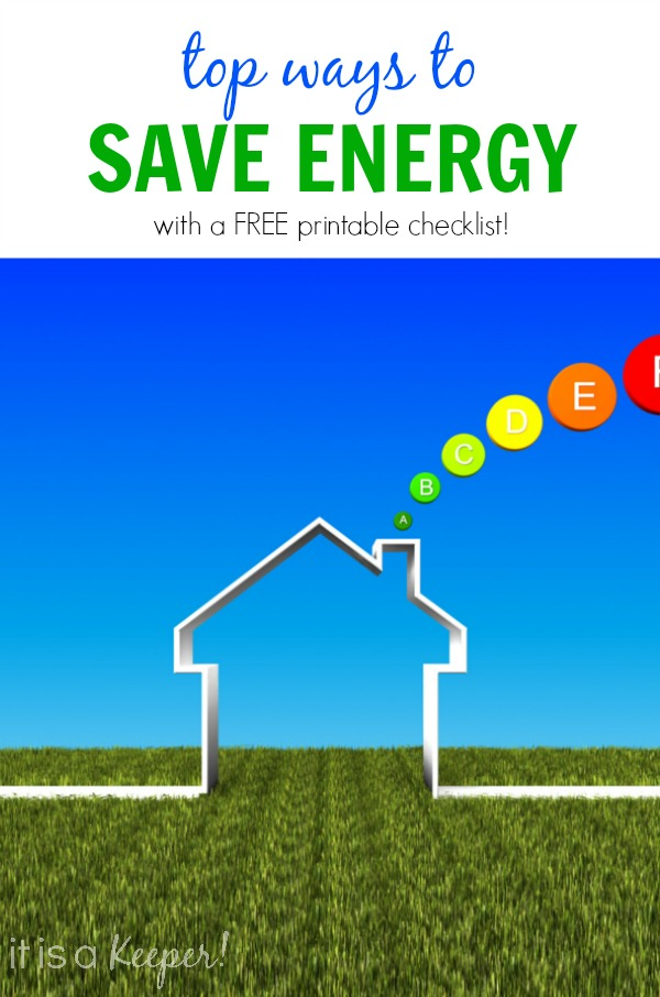 Home energy savings checklist it is a keeper for Ways you can save energy
