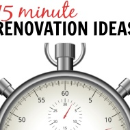15 Minute Renovations - F