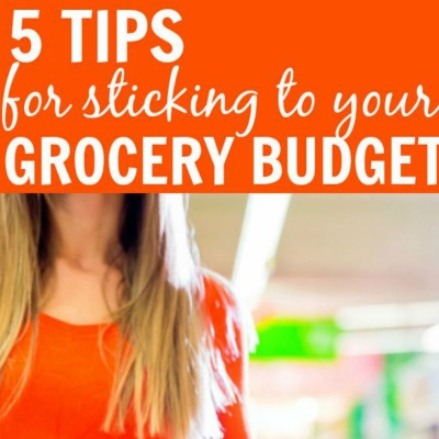 Tips to Stick to a Grocery Budget