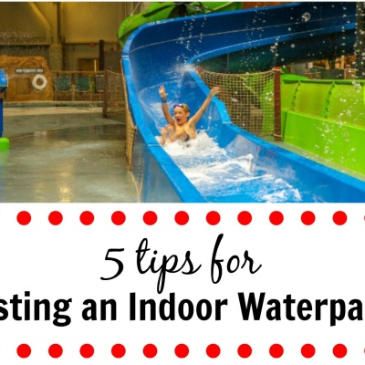 5 Tips for Visiting an Indoor Waterparks