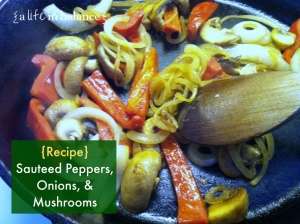 sauteed-peppers-onions-mushrooms