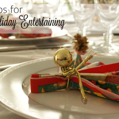 Tips for Holiday Entertaining
