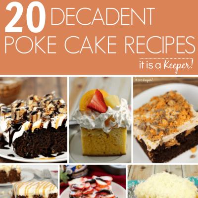 20 Decadent Poke Cakes