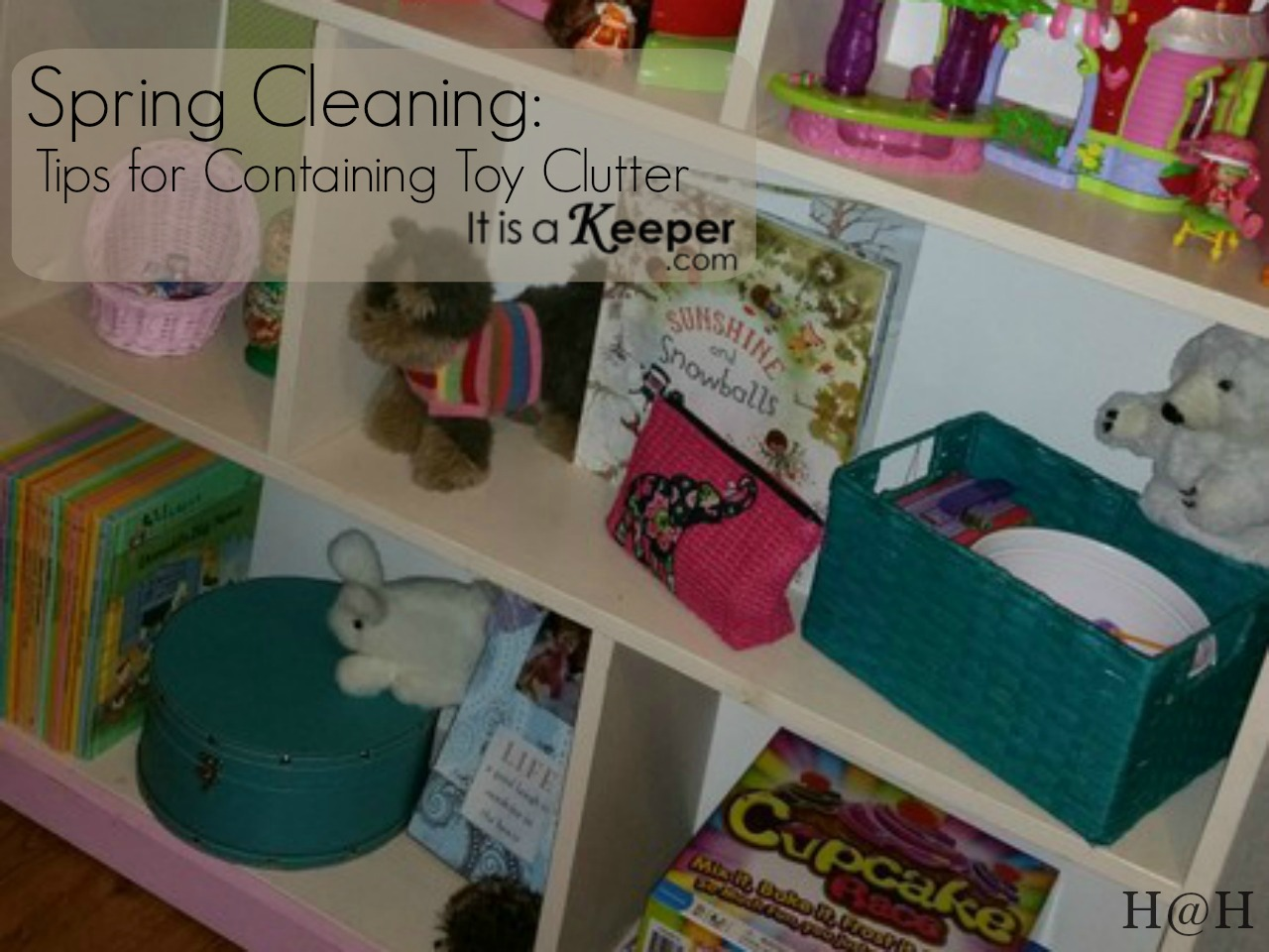 Spring Cleaning Tips for Containing the Toy Clutter