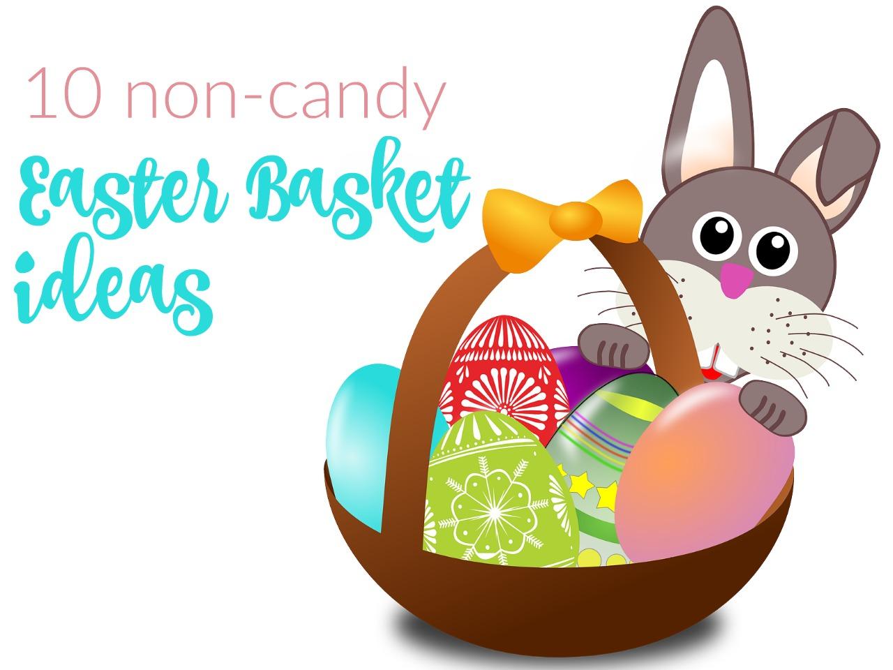 10 Non-Candy Easter Basket Ideas