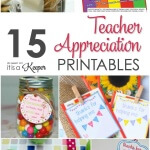 15 Teacher Appreciation Gifts Ideas & Printables